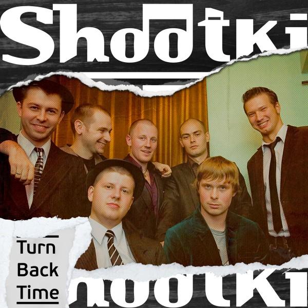 Ska-Album Shootki_Turn Back Time